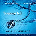 Immortal (       UNABRIDGED) by Gillian Shields Narrated by Emily Durante