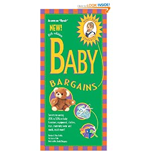 Baby Bargains : Secrets to Saving 20% to 50% on Baby Furniture, Gear,...