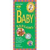 Baby Bargains, 8th Edition: Secrets to Saving 20% to 50% on Baby Furniture, Gear, Clothes, Toys, Maternity Wear and Much, Much More! (Baby Bargains: ... on Baby Furniture, Equipment, Clothes, Toys,) ~ Denise Fields