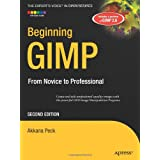 Beginning GIMP: From Novice to Professional, Second Editionby Akkana Peck