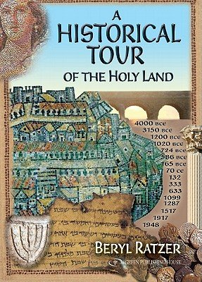 A Historical Tour of the Holy Land