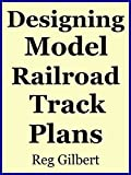 Designing Model Railroad Track Plans