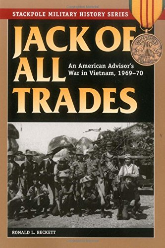 Jack of All Trades: An American Advisor's War in Vietnam, 1969-70 (Stackpole Military History Series) (Jack Of All Trades compare prices)