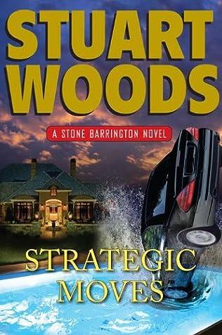 Strategic Moves Stone Barrington Book 19 By Stuart Woods border=