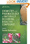 Chemistry and Pharmacology of Natural...