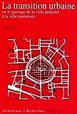 echange, troc M. Wiel - La transition urbaine, numéro 39