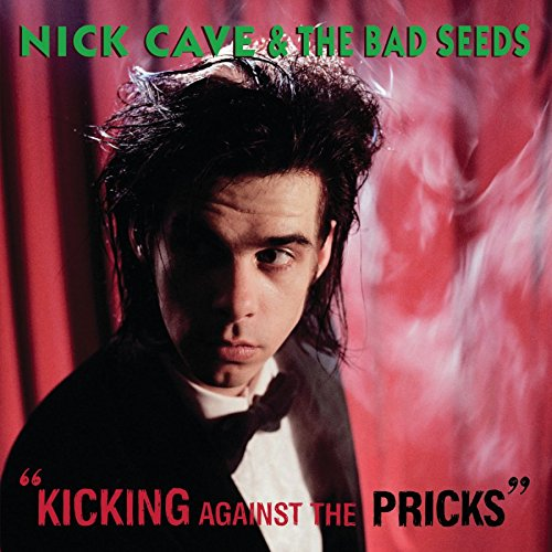 Original album cover of Kicking Against The Pricks by Nick Cave & The Bad Seeds
