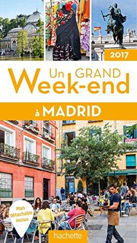 Un grand week-end à Madrid