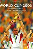 img - for World Cup Diary 2003: The Official Account of England's World Cup Triumph book / textbook / text book