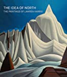 The Idea of North: The Paintings of L...