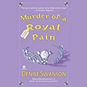 Murder of a Royal Pain: A Scumble River Mystery | Denise Swanson