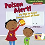 My Healthy Habits:Poison Alert!: My T...