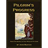 The Pilgrim's Progress - Unabridged With Original Illustrations ~ John Bunyan