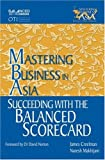 img - for Succeeding with the Balanced Scorecard in the Mastering Business in Asia series book / textbook / text book