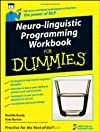 Neuro-Linguistic Programming Workbook For Dummies (For Dummies (Psychology & Self Help))