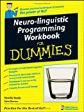 Neuro-Linguistic Programming Workbook For Dummies (0470519738) by Ready, Romilla
