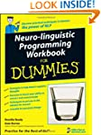 Neuro-Linguistic Programming Workbook...