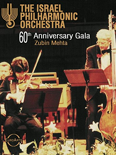 The Israel Philharmonic Orchestra 60th Anniversary Gala