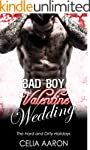 Bad Boy Valentine Wedding (The Hard a...