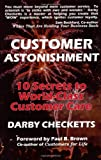 img - for Customer Astonishment: 10 Secrets to World-Class Customer Care book / textbook / text book