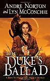 The Duke's Ballad (Witch World Novels (Hardcover Tor))