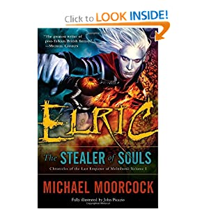 Elric: The Stealer of Souls (Chronicles of the Last Emperor of Melnibon�, Vol. 1) by Michael Moorcock and John Picacio