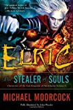 Elric: The Stealer of Souls (Chronicles of the Last Emperor of Melniboné, Vol. 1) (0345498623) by Michael Moorcock