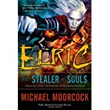 Elric: The Stealer of Souls (Chronicles of the Last Emperor of Melnibon�, Vol. 1) ~ Michael Moorcock