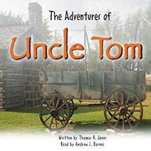The Adventures of Uncle Tom Audiobook