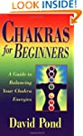 Chakras for Beginners: A Guide to Bal...