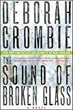 The Sound of Broken Glass: A Novel (Duncan Kincaid/Gemma James Novels)