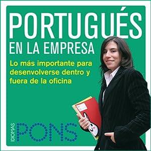 Portugués en la empresa [Portuguese in the Office] Audiobook