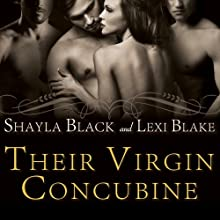 Their Virgin Concubine: Masters of Menage Series, Book 3 (       UNABRIDGED) by Shayla Black, Lexi Blake Narrated by Serena Daniels