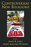 Controversial New Religions (0195156838) by James R. Lewis