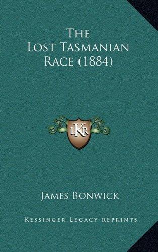The Lost Tasmanian Race (1884)