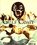 Gulf Coast - A Journal of Literature and Fine Arts Summer/Fall 2007 Volume 19, Number 2