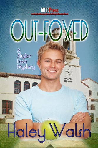 Haley Walsh - Out-Foxed (The Skyler Foxe Mysteries Book 3)