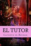 El tutor: Romance erótico Victoriano (Spanish Edition)