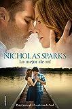 Nicholas Sparks Lo Mejor de Mi = The Best of Me
