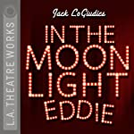 In the Moonlight Eddie | Jack LoGiudice