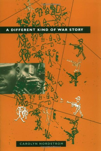 A Different Kind of War Story (The Ethnography of Political Violence Series)