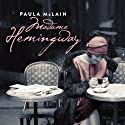 Madame Hemingway (       UNABRIDGED) by Paula McLain Narrated by Karen Marie Jensen