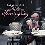 Madame Hemingway | Paula McLain