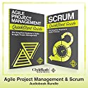 Agile Project Management & Scrum QuickStart Guides Hörbuch von  ClydeBank Business Gesprochen von: Kevin Collins, Lucy Vest