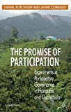 img - for The Promise of Participation: Experiments in Participatory Governance in Honduras and Guatemala (St Antony's) book / textbook / text book
