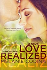 Love Realized (The Real Love Series) (Volume 1)