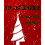 Her Last Christmas (Cramer Holiday Series Book 1) ~ Melonie Phillips