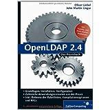 """OpenLDAP 2.4: Aktuell zur Version 2.4, Schemata, Services, Tools, SSL, TLS, ACLs, Samba, Kerberos ... (Galileo Computing)von """"Oliver Liebel"""""""