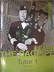 College of Piping Highland Bagpipe Tutor Part 1 Book and CD (Green Book)