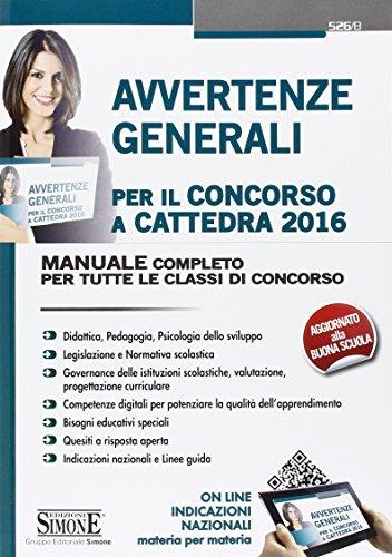 Avvertenze generali per il concorso a cattedra 2016 Manuale completo per tutte le classi di concorso PDF